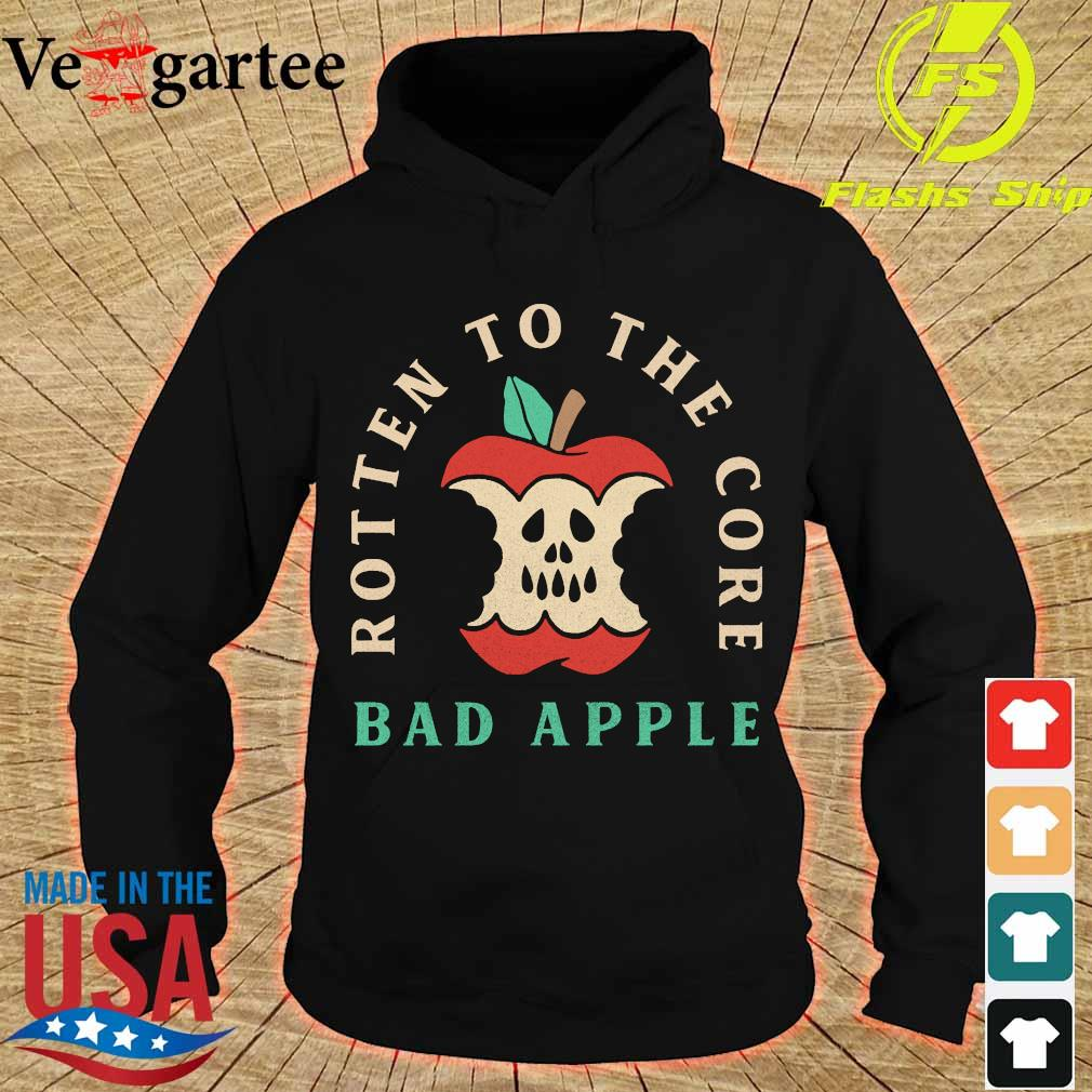 Rotten to the core bad apple s hoodie