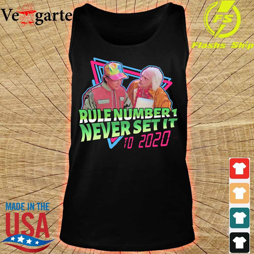 Rule number 1 never set it to 2020 s tank top