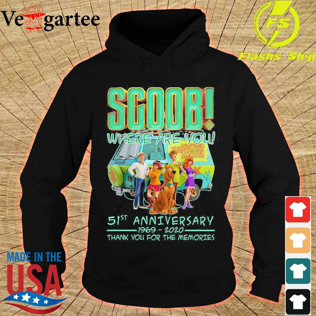 Scoob where are You 51st anniversary 1969 2020 thank You for the memories s hoodie