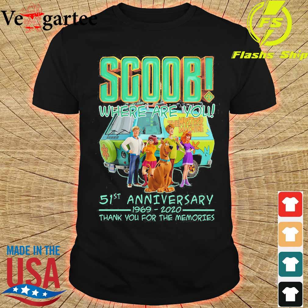 Scoob where are You 51st anniversary 1969 2020 thank You for the memories shirt