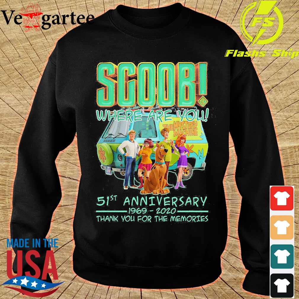 Scoob where are You 51st anniversary 1969 2020 thank You for the memories s sweater