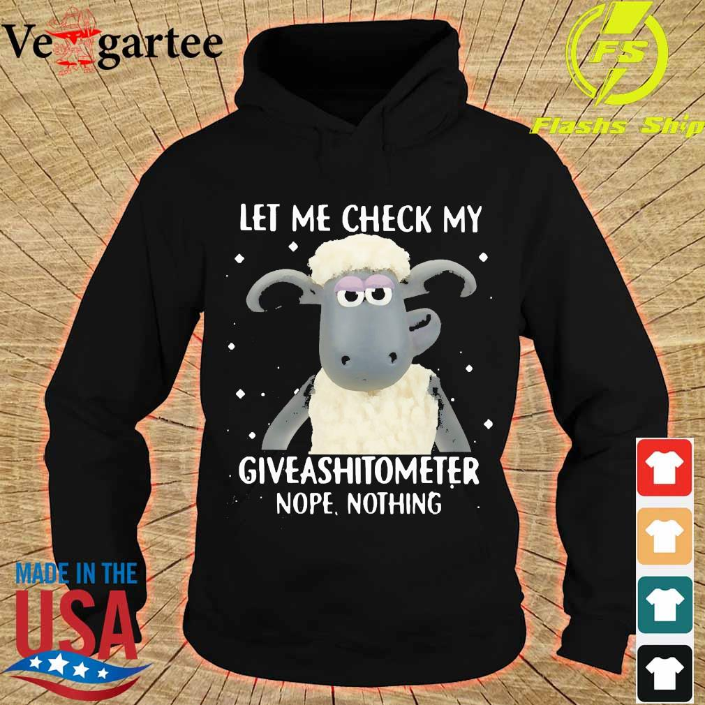sheep let me check my giveashitometer nope nothing s hoodie