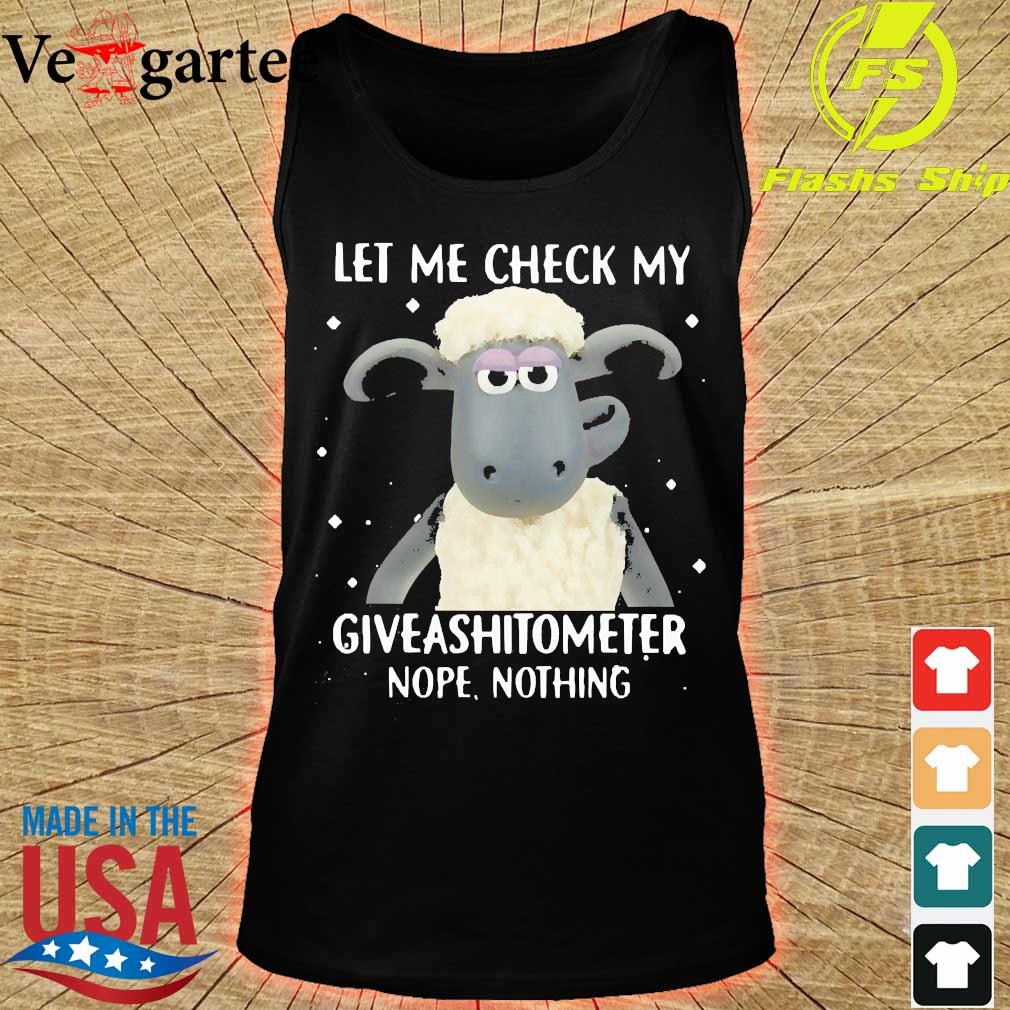 sheep let me check my giveashitometer nope nothing s tank top