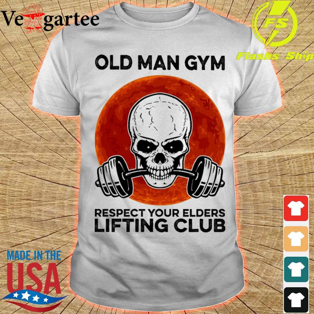 Skull old man gym respect your elders lifting club Moon shirt
