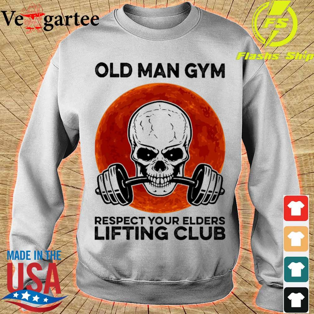 Skull old man gym respect your elders lifting club Moon s sweater