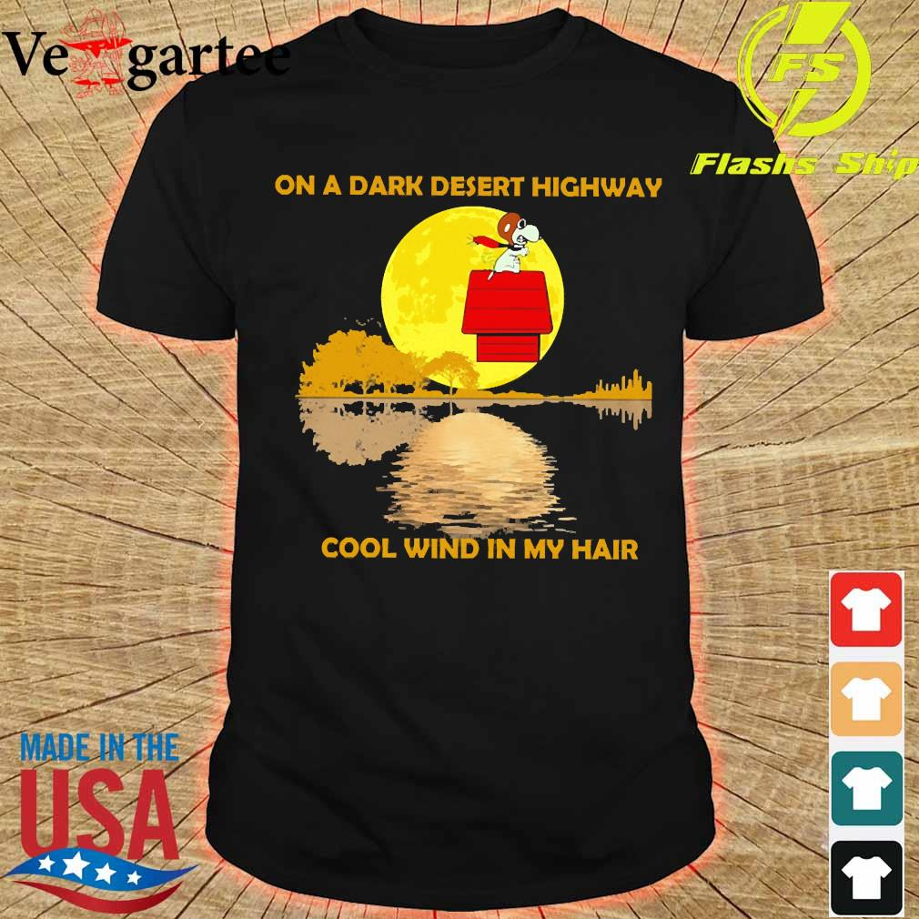 Snoopy On a dark desert highway cool wind in my hair shirt