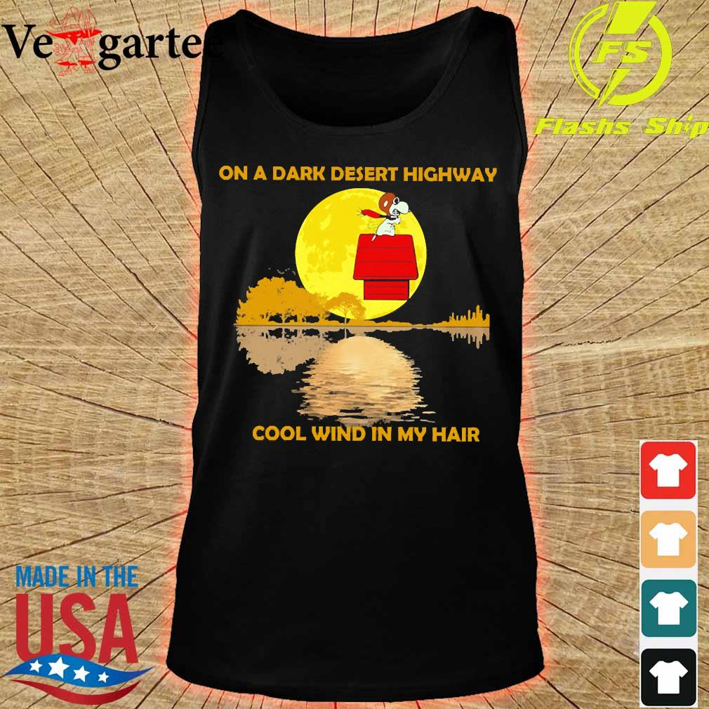 Snoopy On a dark desert highway cool wind in my hair s tank top