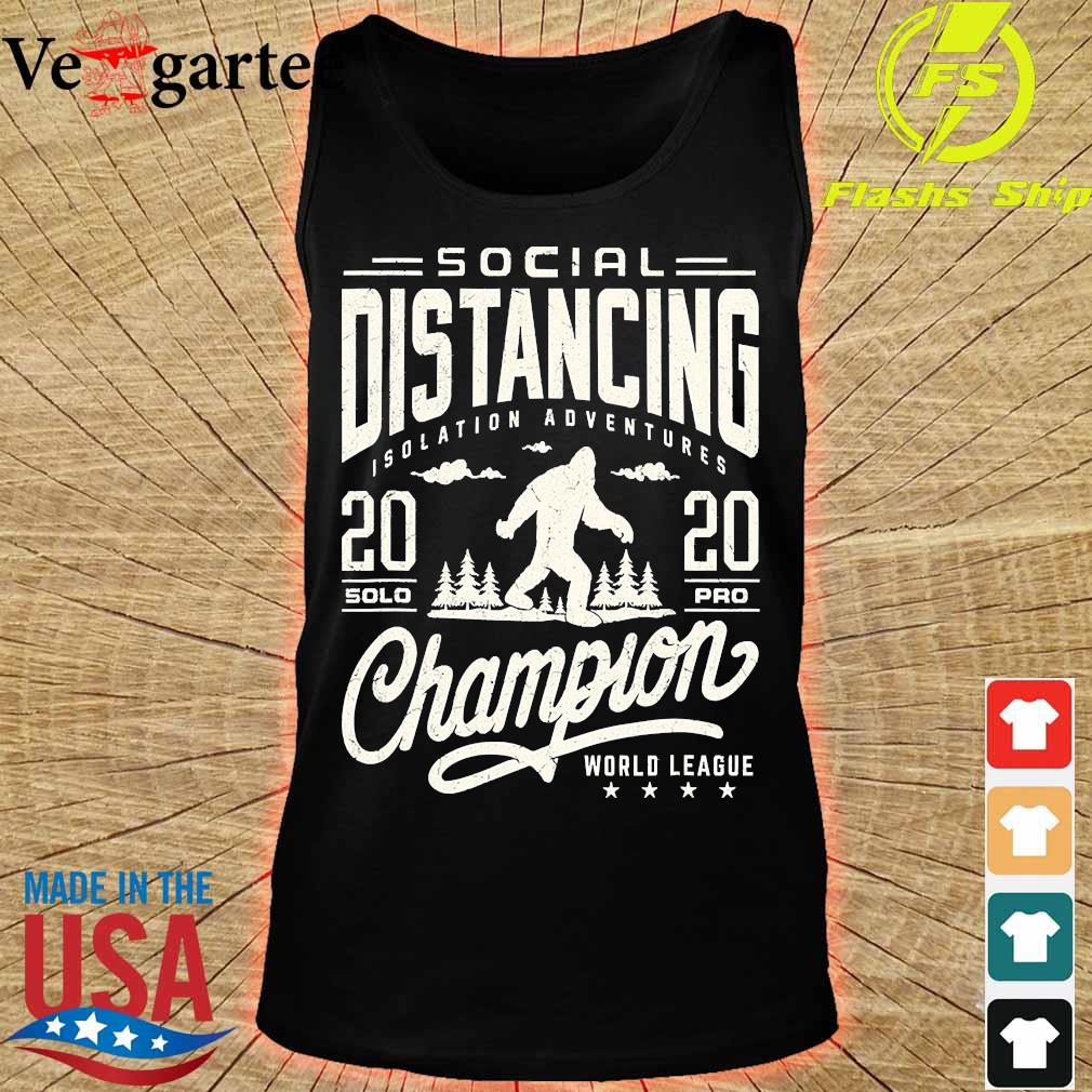 Social distancing isolation adventures 2020 solopro champion world league s tank top