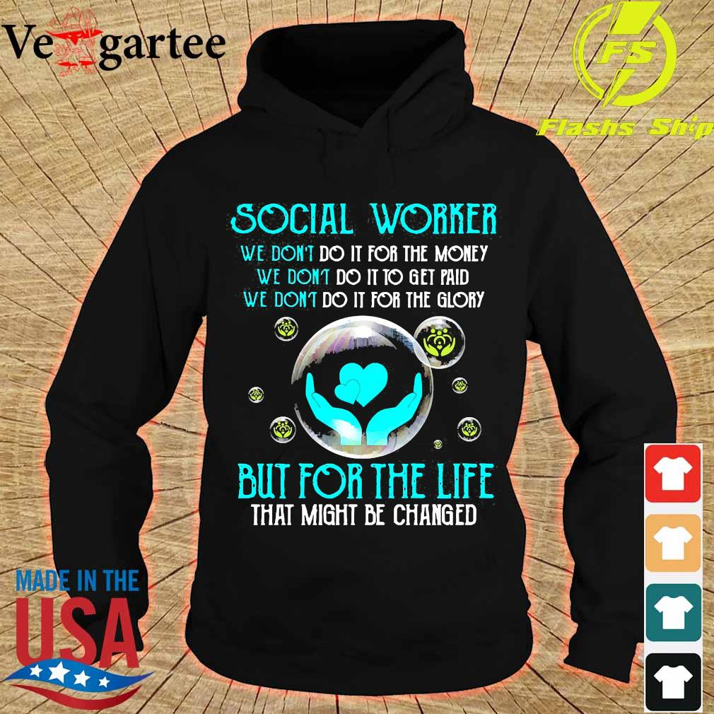 Social worker but for the life s hoodie