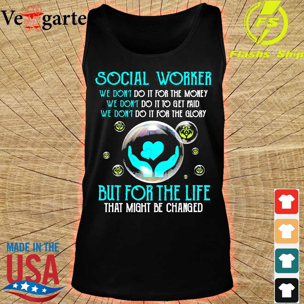 Social worker but for the life s tank top