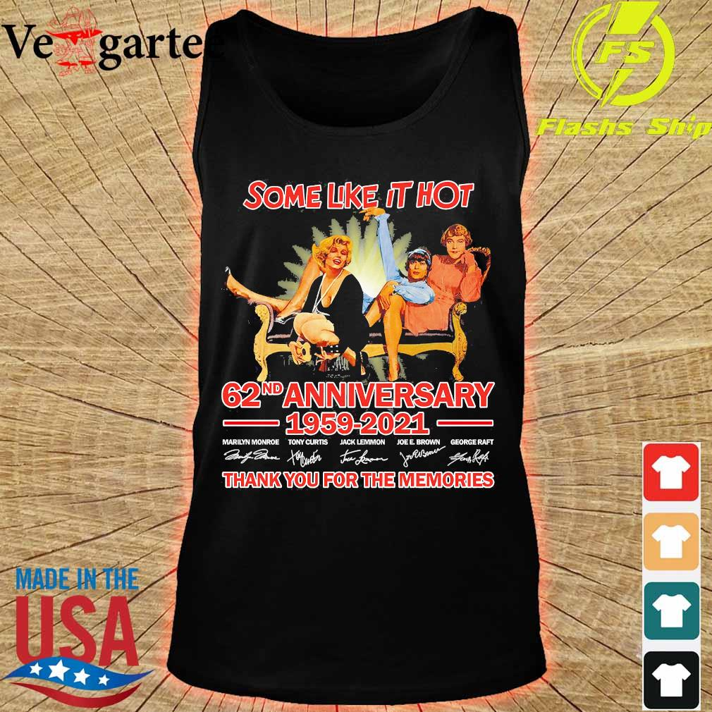 Some like it Hot 62nd anniversary 1959 2021 thank You for the memories signatures s tank top