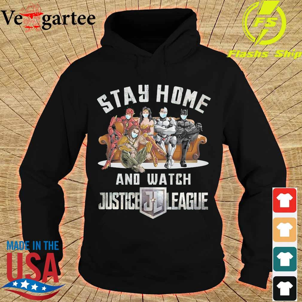 Stay home and watch Justice League s hoodie