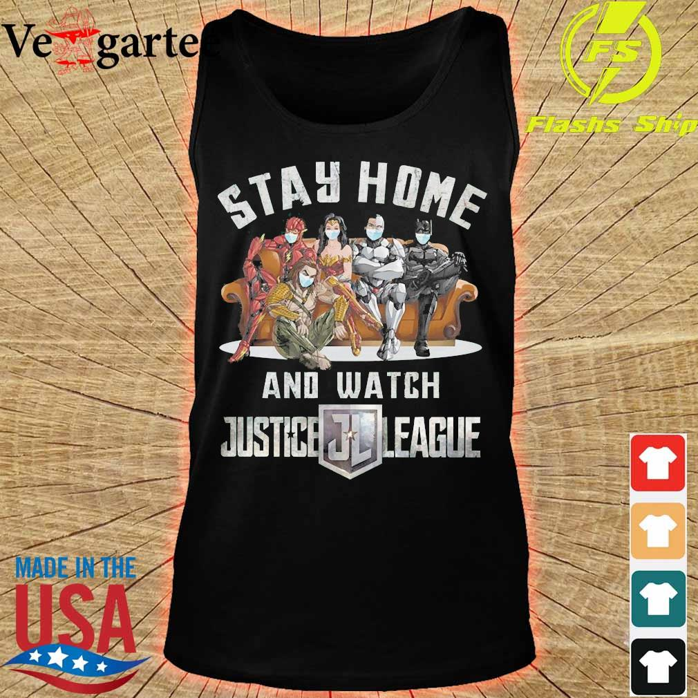 Stay home and watch Justice League s tank top