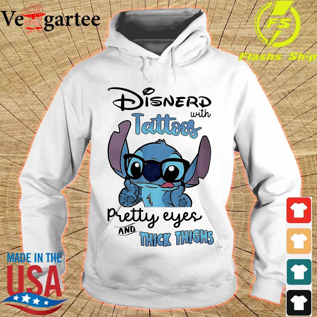 Stitch Disnerd with tattoos pretty eyes and thick thighs s hoodie