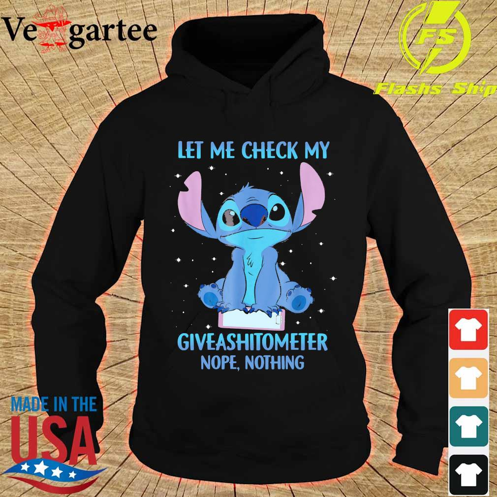 Stitch Let me check my giveashitometer nope nothing s hoodie
