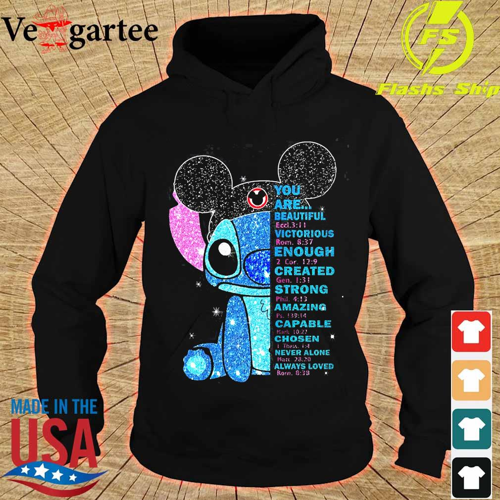 Stitch You are beautiful victorious enough created strong amazing capable chosen never alone always loved s hoodie