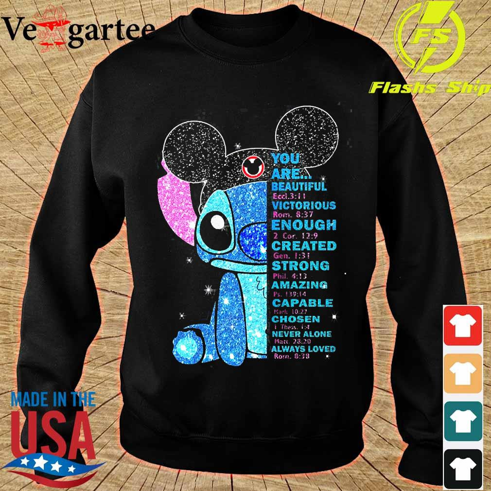 Stitch You are beautiful victorious enough created strong amazing capable chosen never alone always loved s sweater