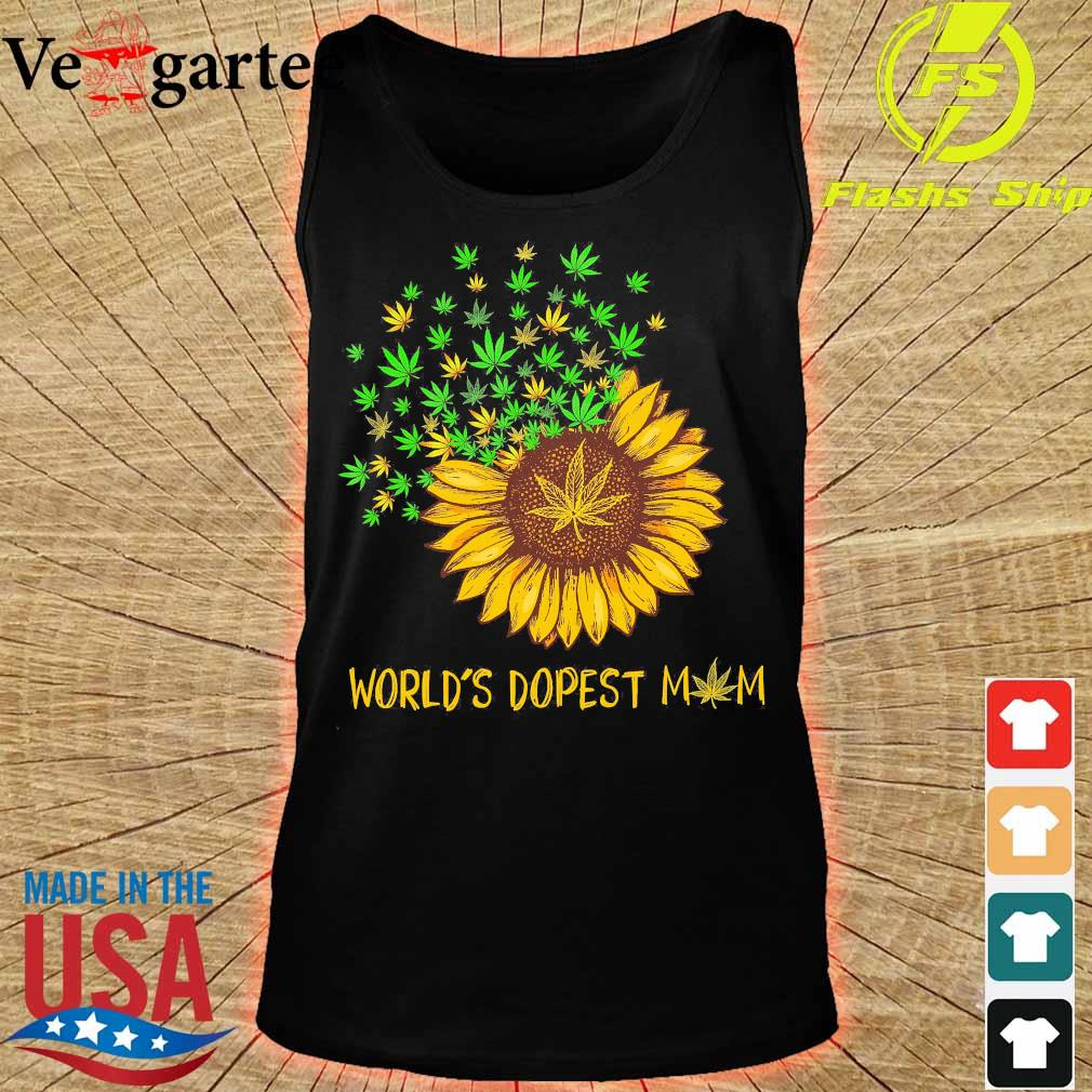 Sunflower and Cannabis world's dopest mom s tank top