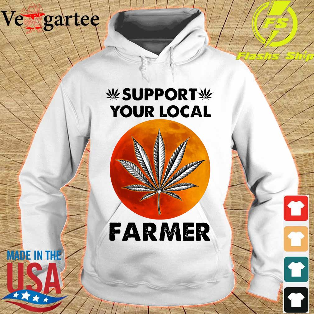 Support Your local farmer s hoodie