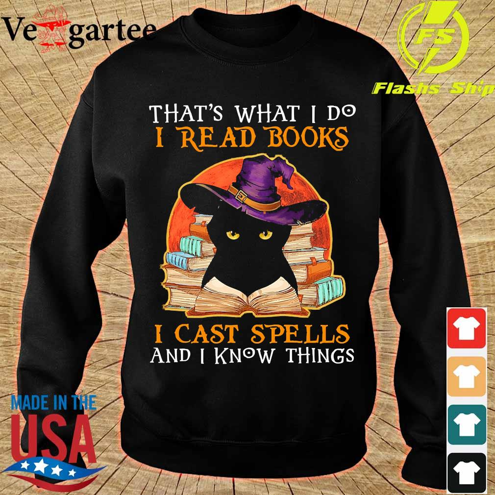 That_s what I do I read books I cast spells and I know things s sweater