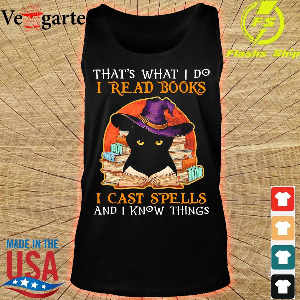 That_s what I do I read books I cast spells and I know things s tank top