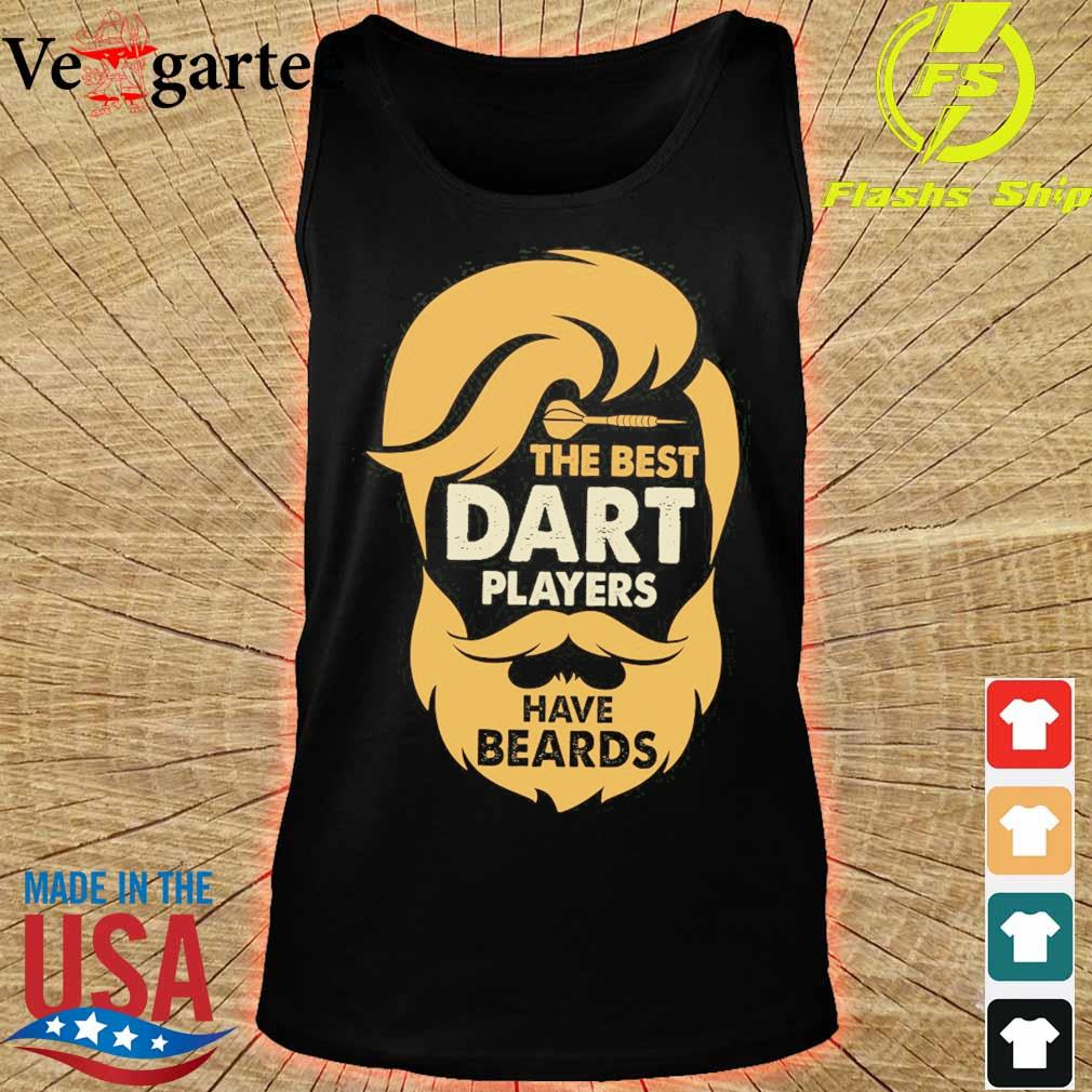 The best dart players have beards s tank top