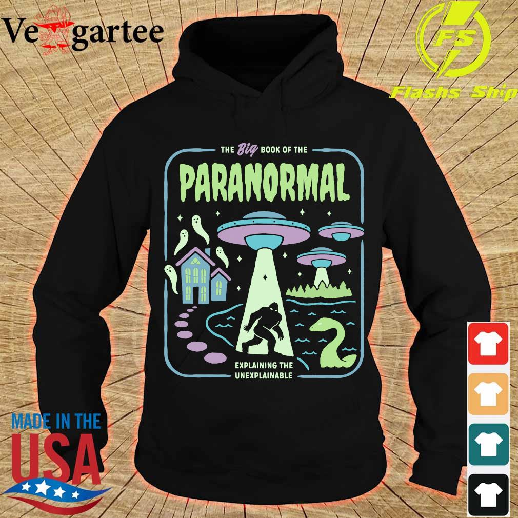 The big book of the paranormal explaining the unexplainable s hoodie