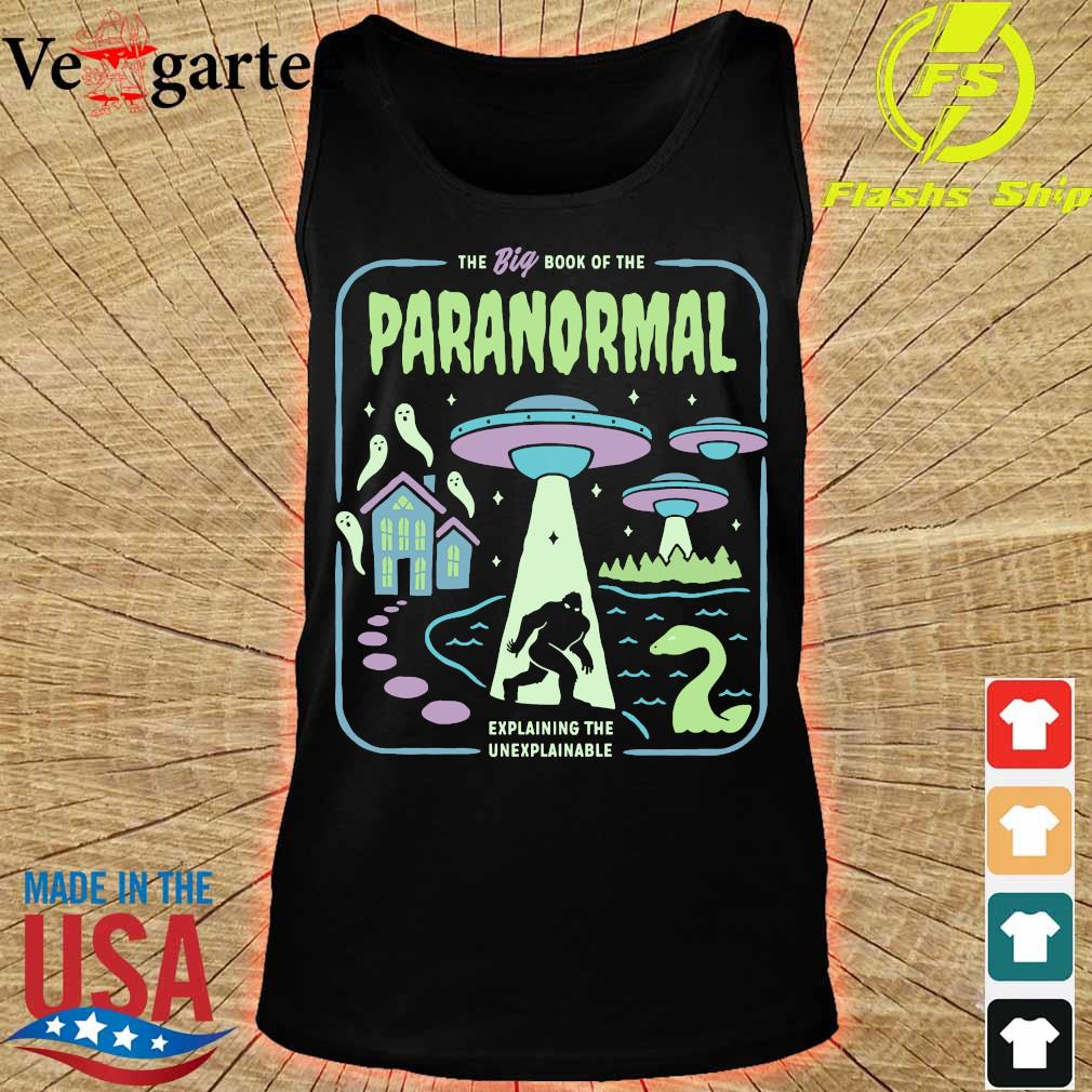 The big book of the paranormal explaining the unexplainable s tank top