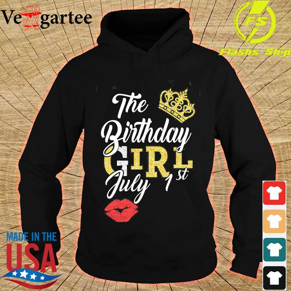 The Birthday girl july 1st s hoodie