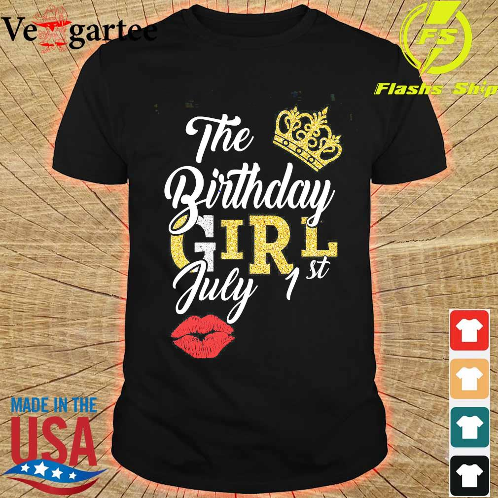 The Birthday girl july 1st shirt