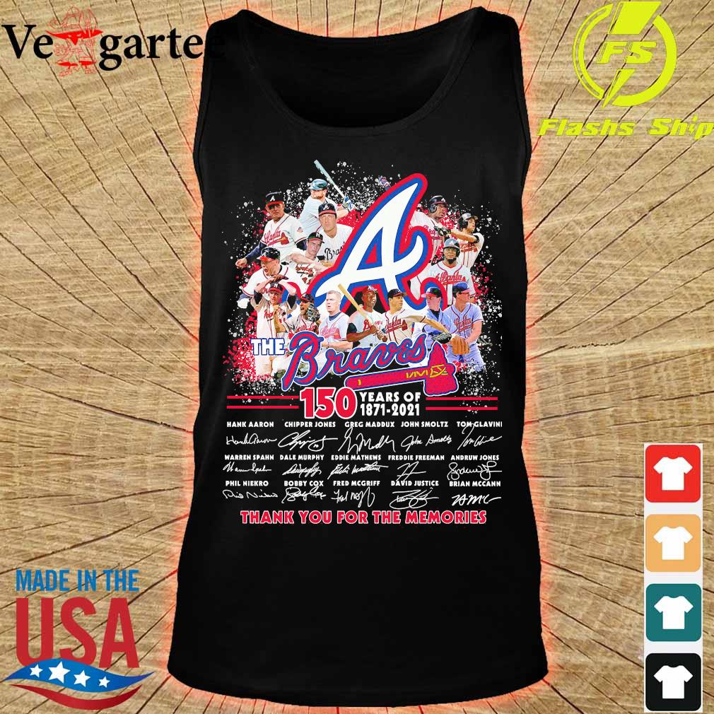 The Braves 150 years of 1871 2021 thank You for the memories signatures s tank top