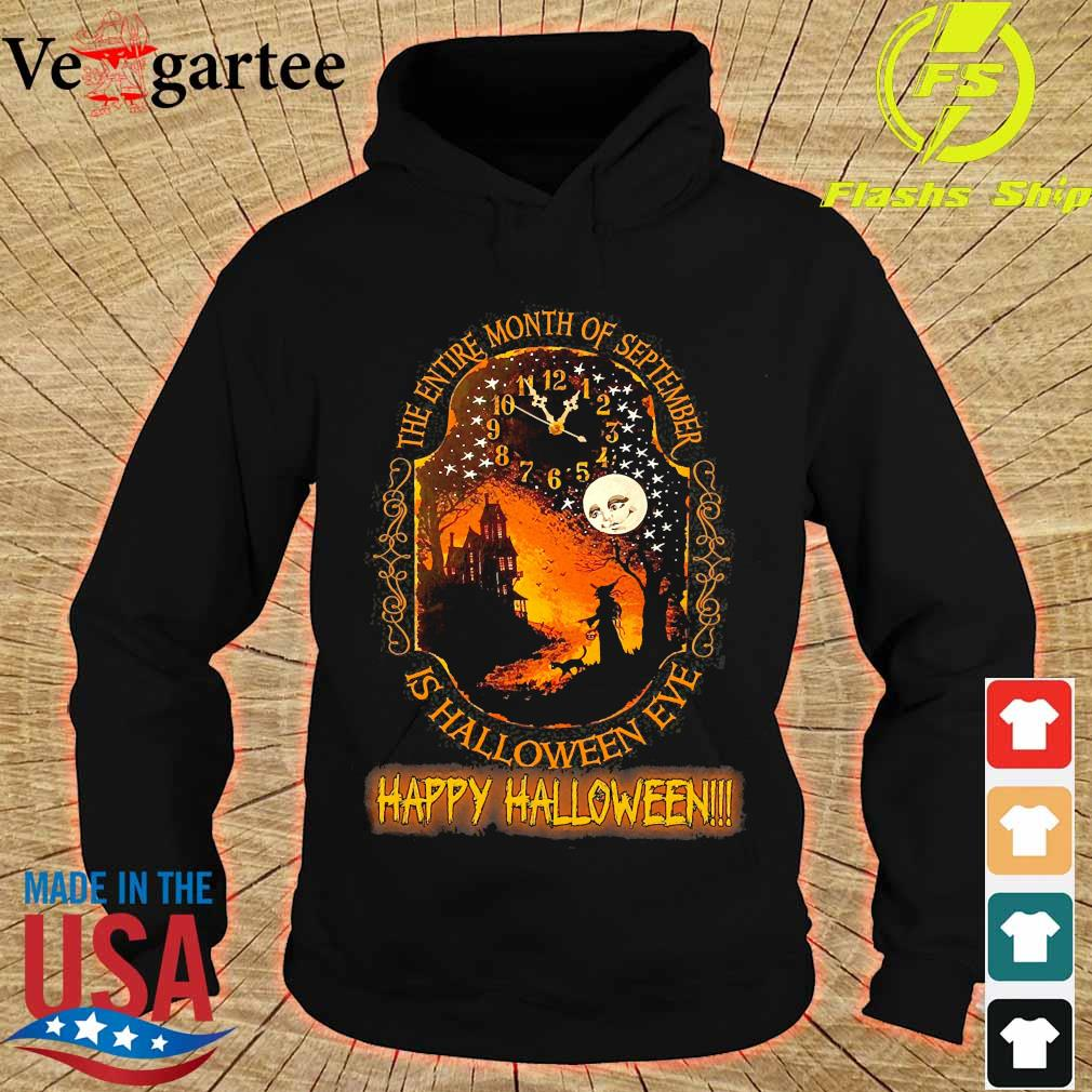 The entire month of september is halloween eve happy halloween s hoodie