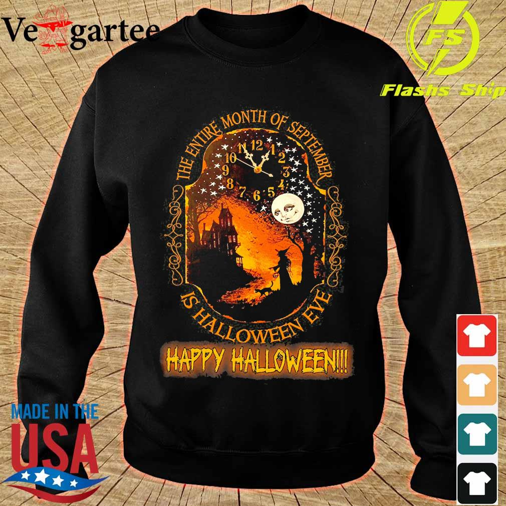 The entire month of september is halloween eve happy halloween s sweater