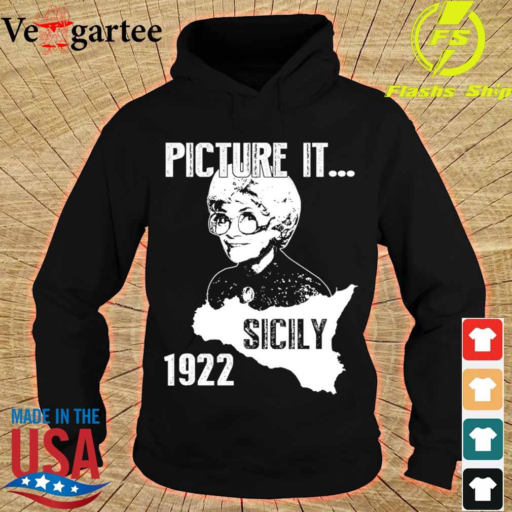 The Golden girl Picture it sicily 1922 s hoodie