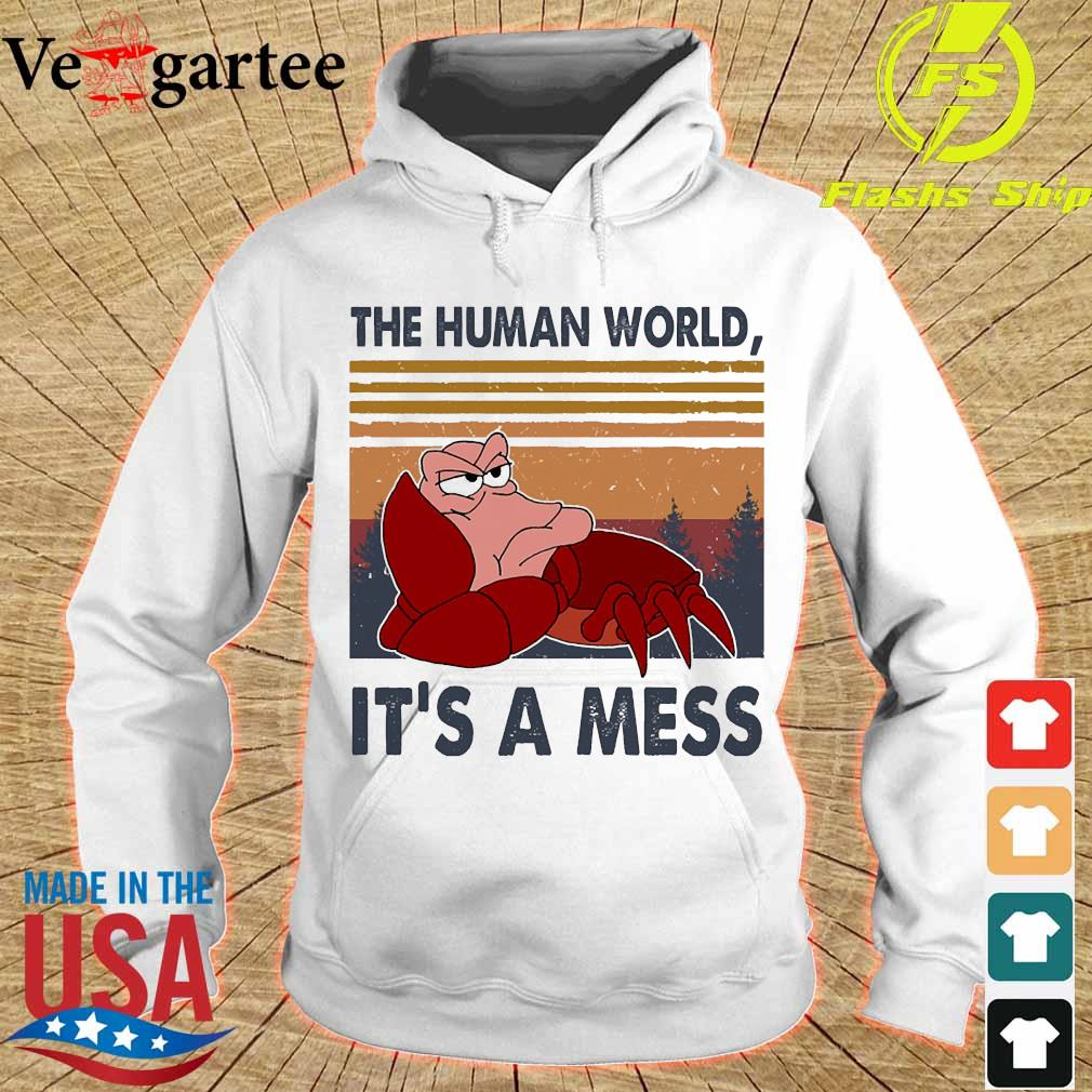 The human world It's a mess vintage s hoodie