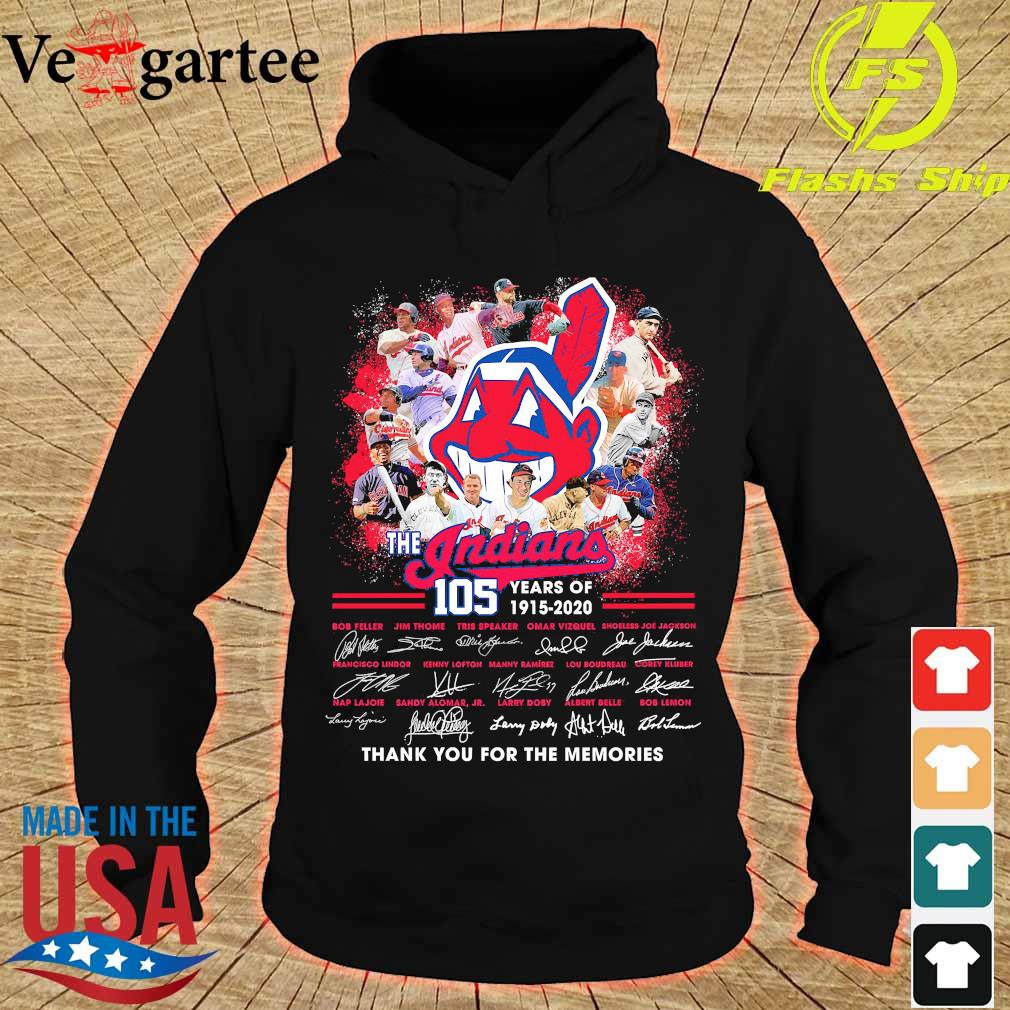 The Indians 105 years of 1915 2020 thank You for the memories signatures s hoodie