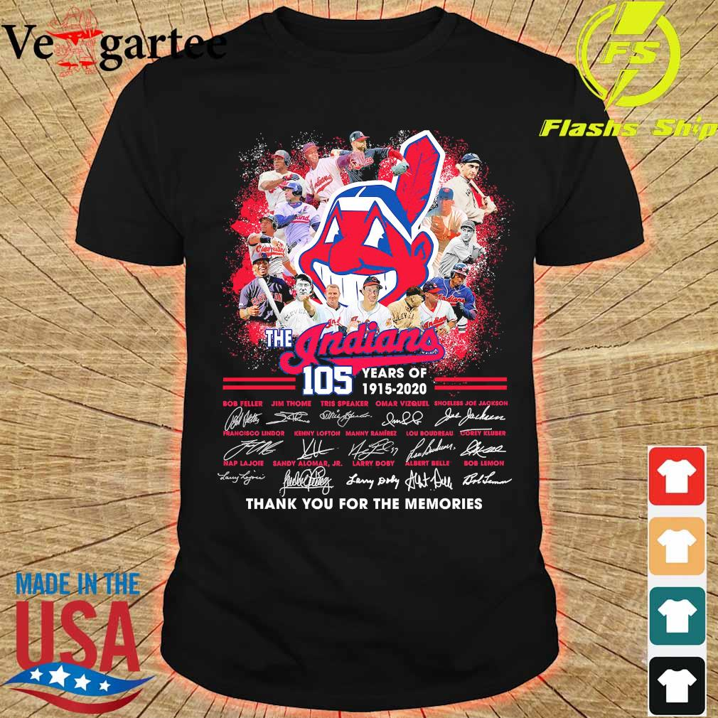 The Indians 105 years of 1915 2020 thank You for the memories signatures shirt