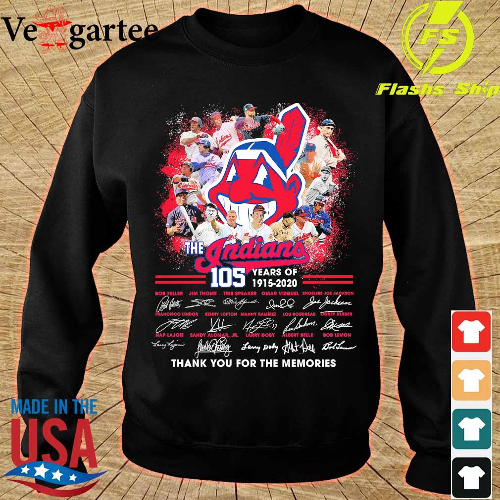 The Indians 105 years of 1915 2020 thank You for the memories signatures s sweater