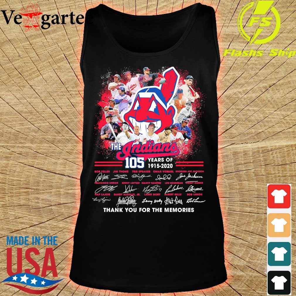The Indians 105 years of 1915 2020 thank You for the memories signatures s tank top