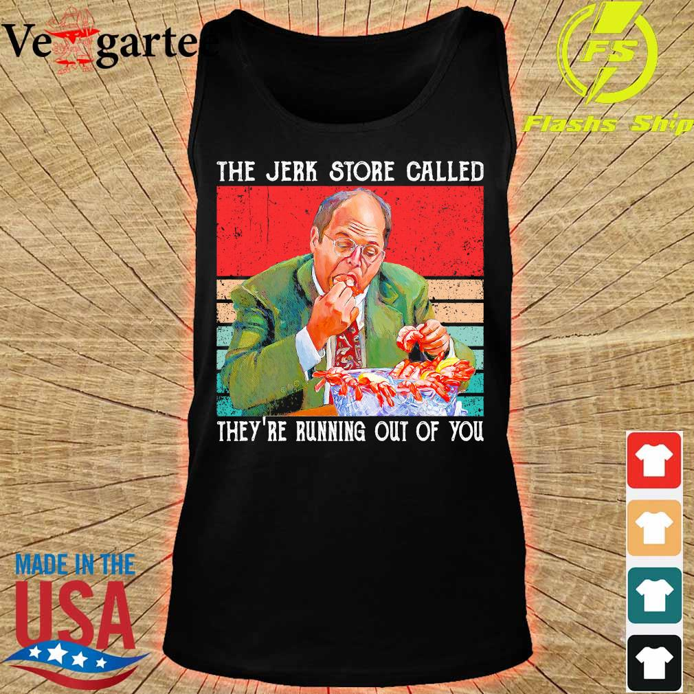 The Jerk store called They're running out of You vintage s tank top