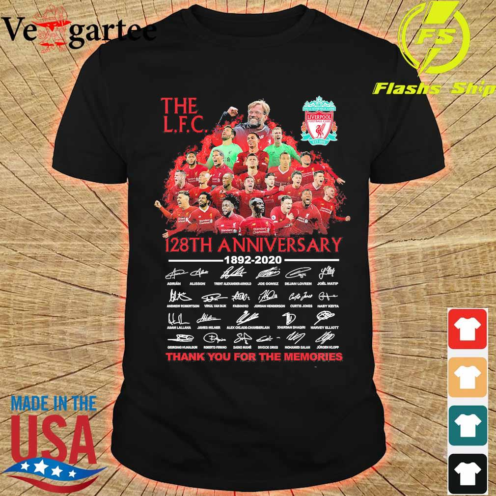 The L.F.C 128th anniversary 1892 2020 thank You for the memories signatures shirt