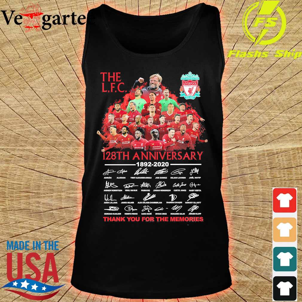 The L.F.C 128th anniversary 1892 2020 thank You for the memories signatures s tank top