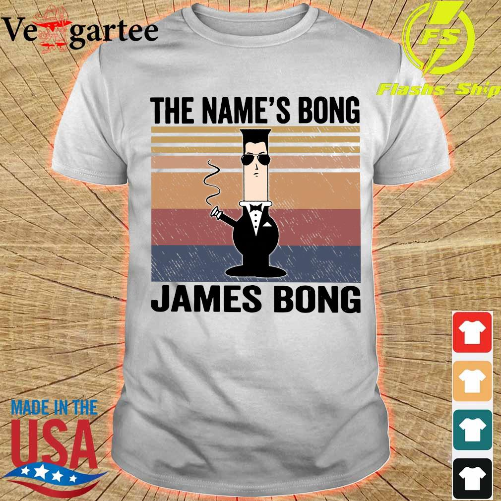 The name's Bong James Bong vintage shirt