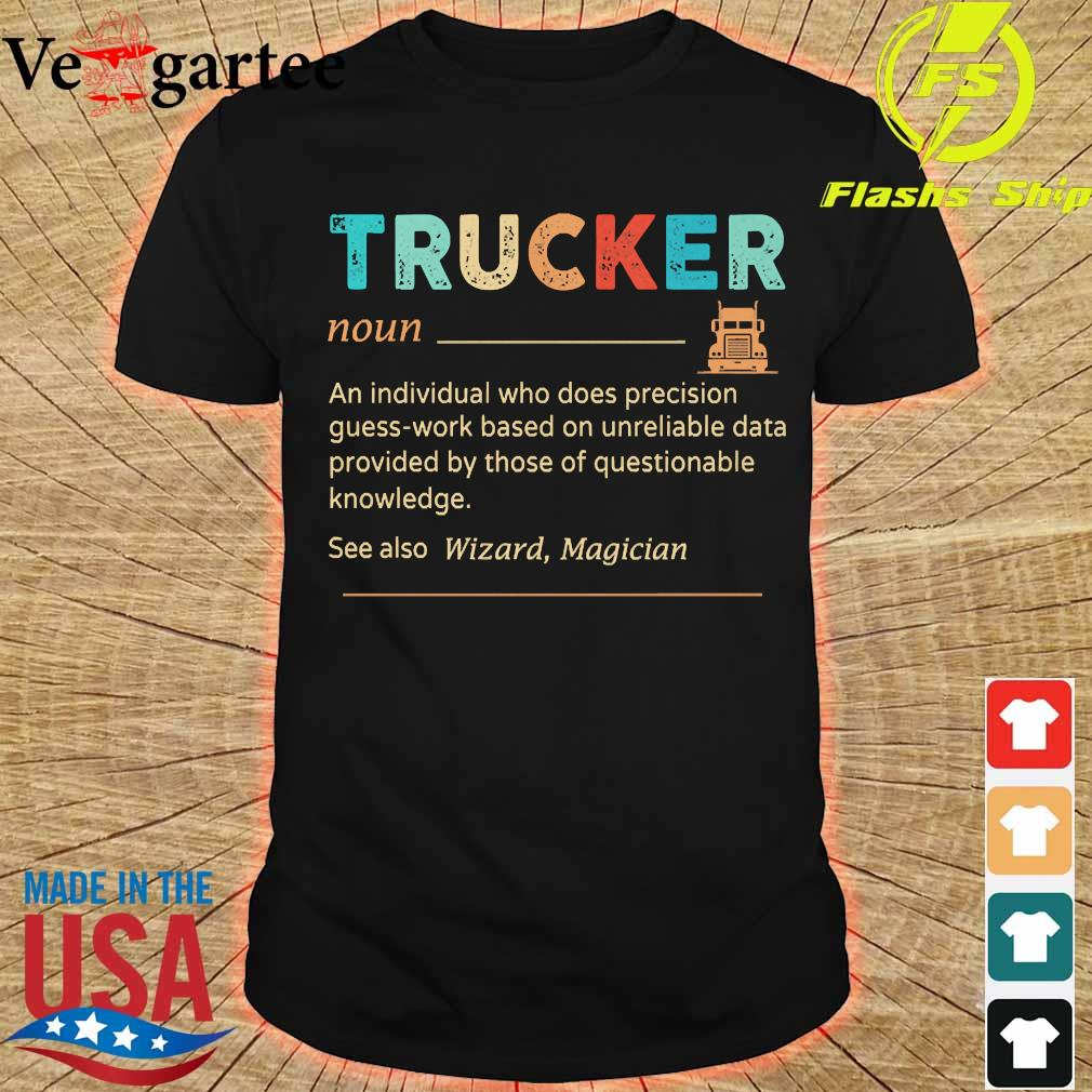 Trucker definition shirt