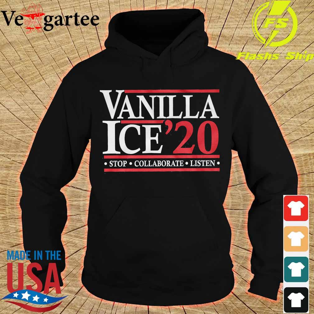 Vanilla Ice'20 stop collaborate listen s hoodie