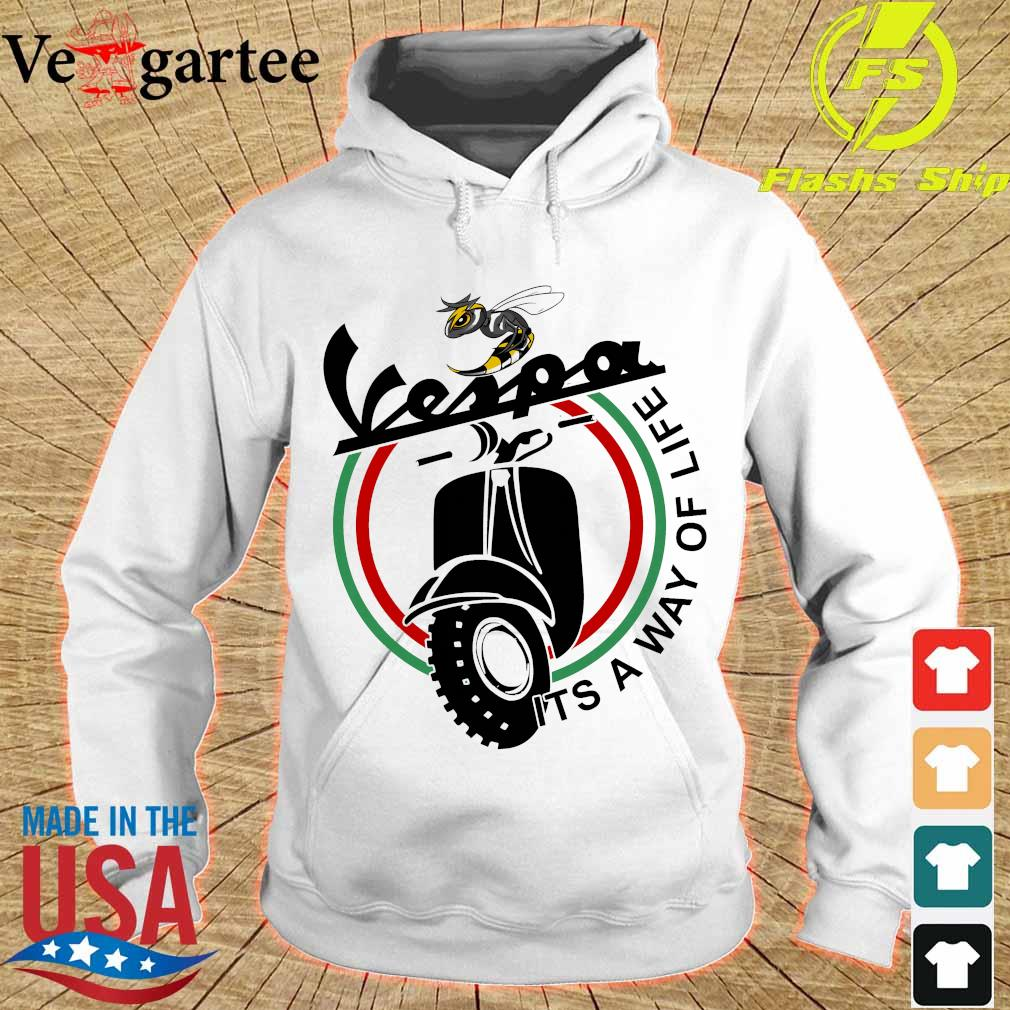 Vespa it's a way of life s hoodie