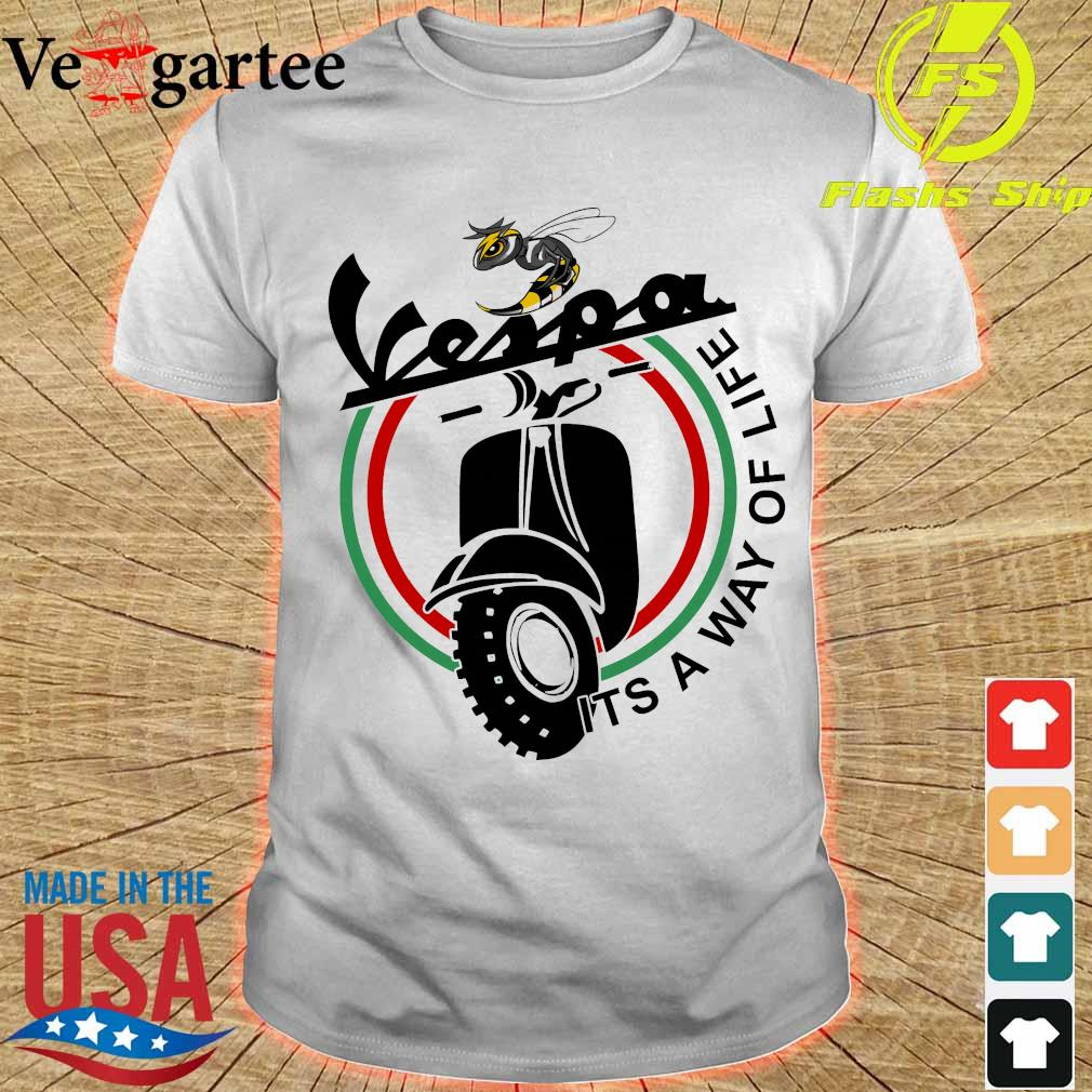 Vespa it's a way of life shirt