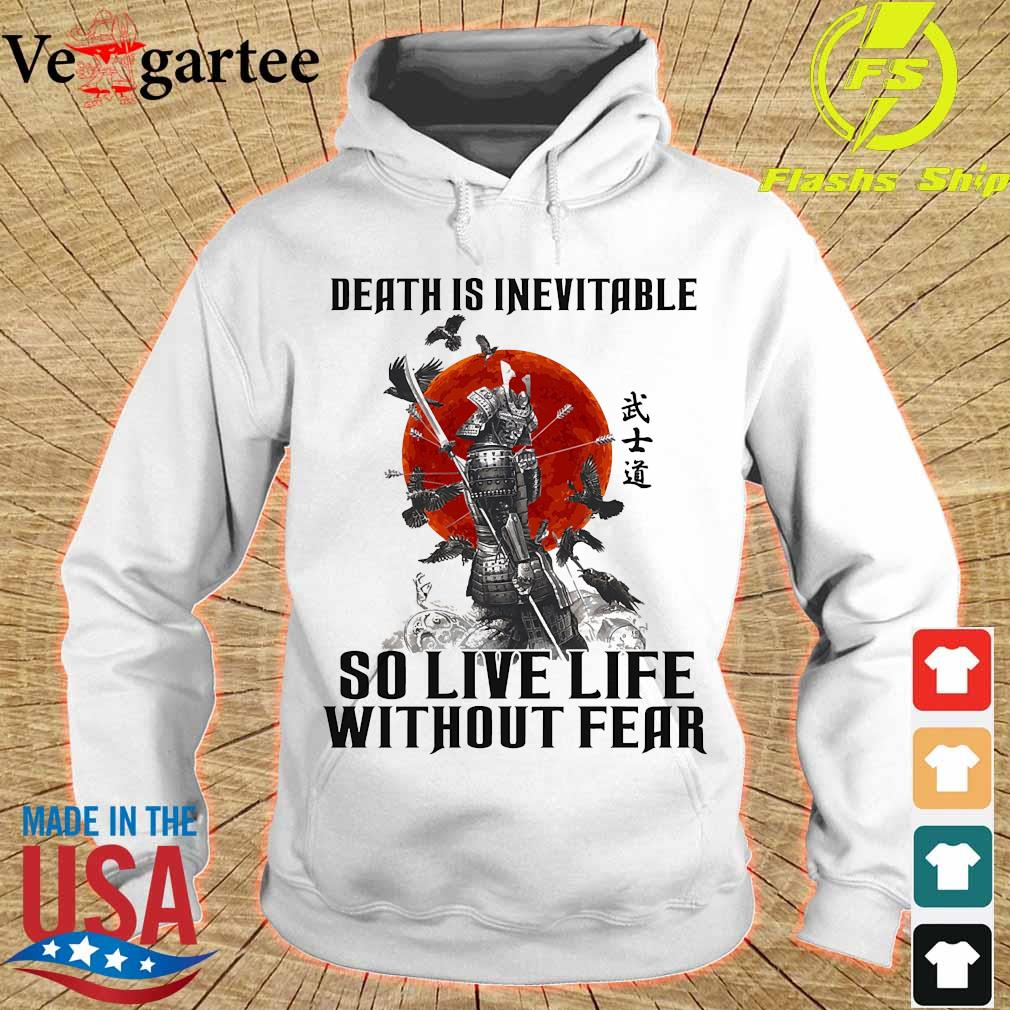 Vikings death is inevitable so live life without fear s hoodie