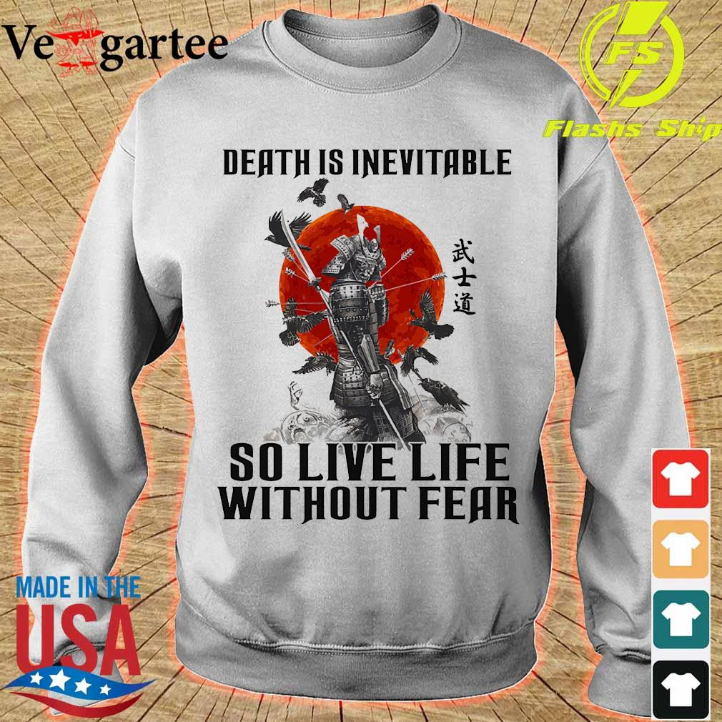 Vikings death is inevitable so live life without fear s sweater