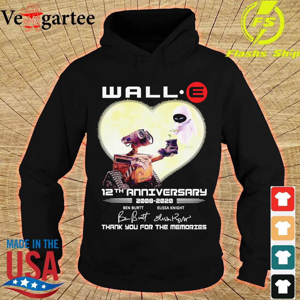 Wall.e 12th anniversary 2008 2020 thank You for the memories signatures s hoodie